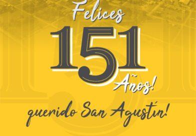 ¡Felices 151 años, San Agustín!